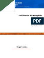 0 Apresenta+º+úo_Fenomenos_de_Transporte_2018_1_Quinta