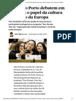 União Europeia _ Jovens do Porto debatem em Bruxelas o papel da cultura no futuro da Europa _ PÚBLICO.pdf