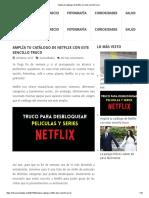 Amplía Tu Catálogo de Netflix Con Este Sencillo Truco