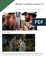 6 Películas en Netflix Que Te Ayudarán a Superar a Tu Ex