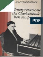 Ralph Kirkpatrick - Come Interpretare Il Clavicembalo Ben Temperato