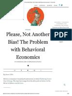 Please, Not Another Bias! the Problem With Behavioral Economics - Evonomics