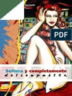 Soltera y Completamente Descompuesta - N. Bocanegra Hurtado