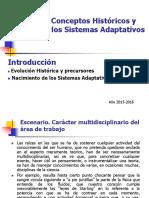TEMA 1.- Conceptos Históricos y Básicos de Los Sistemas Adaptativos