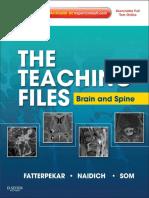 (Teaching Files) Girish Fatterpekar, Thomas P. Naidich, Peter M. Som-Brain and Spine-Saunders (2012)