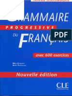 CLE International - Grammaire Progressive Du Francais Niveau Intermediare (600 Exercices)