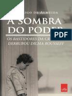 A Sombra Do Poder - Rodrigo de Almeida