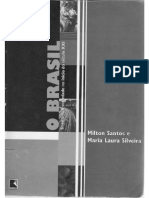 Milton Santos e Silveira _O BRASIL_Território e Sociedade Do Início Do Sec XXI_cap1e2