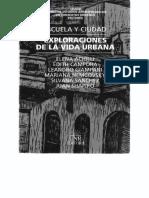 Achilli, Elena (2000) Escuela y Ciudad. Exploraciones en La Vida Urbana