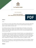 Papa Francesco 20160817 Statuto Dicastero Servizio Sviluppo Umano Integrale
