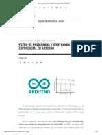 Filtro de Paso Banda y Stop Banda Exponencial en Arduino