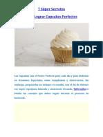 7 Súper Secretos Para Lograr Cupcakes Perfectos (Autoguardado)