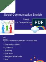 Social Communicative English