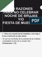 2016-10-30 10 Razones Para No Celebrar Noche de Brujas