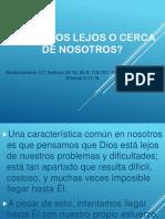 2016-12-18  ¿ESTÁ DIOS LEJOS O CERCA DE NOSOTROS?