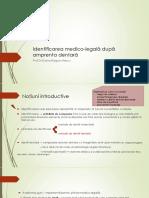 Identificarea medico-legala dupa amprenta dentara.pptx