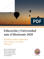 Educación y Universidad ante el Horizonte 2020. Inclusión y cultura colaborativa entre empresa y sociedad. Volumen 1