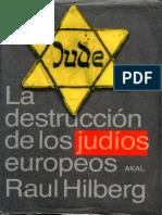 Raul Hilberg La Destruccion de Los Judios Europeos PDF 1 14indice