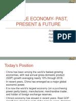 Chinese Economy Past, Present & Future