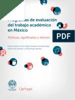 Programas de evaluación del trabajo académico en México. Políticas, significados y efectos