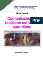 Comunicazione e Relazione nel vivere quotidiano