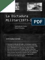 La Dictadura Militar(1973-1990)