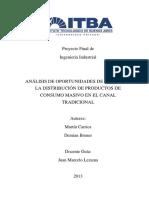 ANÁLISIS DE OPORTUNIDADES DE MEJORA EN LA DISTRIBUCIÓN DE PRODUCTOS DE CONSUMO MASIVO EN EL CANAL TRADICIONAL