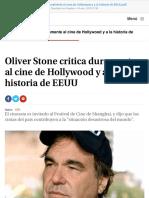 Oliver Stone Critica Duramente Al Cine de Hollywood y a La Historia de Eeuu
