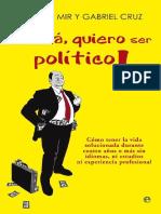 !Mama Quiero Ser Politico! -
