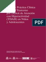 Guía Práctica Clínica sobre el Trastorno por Déficit de Atención con Hiperactividad (TDAH) en Niños y Adolescentes