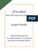 DERRIDA, Jacques, Palabra (Instantáneas Filosóficas).pdf