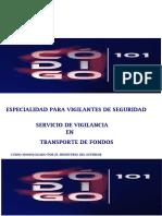 Servicio de Vigilancia en Transporte de Fondos