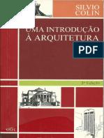 COLIN, Silvio. O Que é Arquitetura In_Uma Introdução à Arquitetura. p. 1-8.