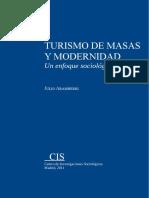 Turismo de masas y modernidad un enfoque sociologico