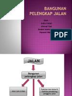 presentase BANGUNAN PELENGKAP JALAN.pptx