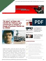 _El Ojos_, El Líder Del Cártel de Tláhuac Que Construyó a Sangre y Fuego El Primer Cártel de La CDMX - Narcotrafico en México - Blog Del Narco