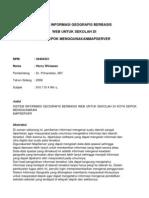 SISTEM INFORMASI GEOGRAFIS BERBASIS Web Untuk Sekolah Menggunakan Web Server