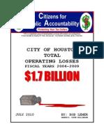 Citizens for Public Accountability Houston's $1.7 Billion Operating Losses