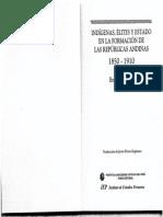 Brooke Larson. Indígenas, élites y estado en la formación de las repúblicas andinas, 1850-1910.