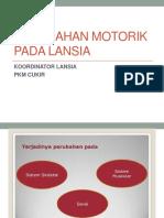 Perubahan Motorik Pada Lansia