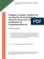 Estigma y Drogas. Analisis de Los Efectos de Exclusion en Salud de Personas Con Problemas de Drogadependencia