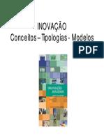 1-Aula 2 - Inovação - Conceitos - Tipologias e Modelos 2-2010
