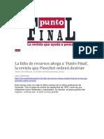 La Falta de Recursos Ahoga a 'Punto Final', La Revista Que Pinochet Ordenó Destruir