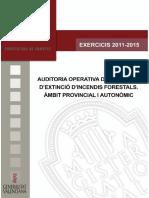 Auditoria Operativa dels Serveis d'Extinció d'Incendis Forestals. Àmbit Provincial i Autonòmic 2011/2015