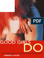 Simona Chiose Good Girls Do Sex Chronicles of a Shameless Generation  2001.pdf