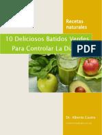10 Deliciosos Batidos Para Controlar La Diabetes