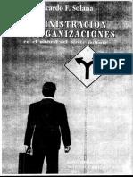 116079742-Administracion-de-Organizaciones-Cap-1-al-6-de-Ricardo-Solana.pdf