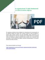 La Comunicación Organizacional Un Pilar Fundamental Para El Éxito de Nuestra Empresa