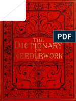 The Dictionary of Needlework - Caulfeild, Frances, Saward (1885) Vol. 1