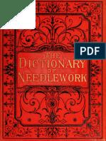 The Dictionary of Needlework - Caulfeild, Frances, Saward (1885) Vol. 3